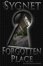 Forgotten Place ebook by LS Sygnet