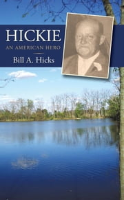 HICKIE - AN AMERICAN HERO ebook by Bill A. Hicks