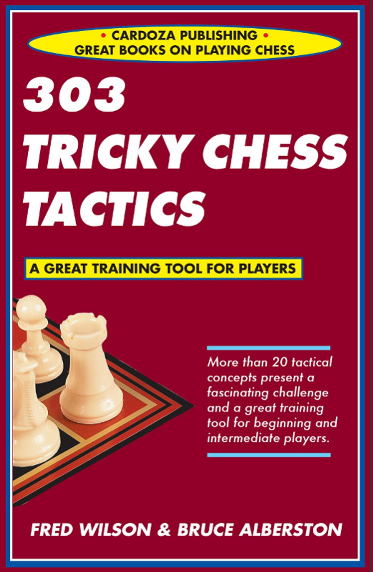 303 Tricky Chess Tactics Ebook By Fred Wilson Bruce Alberston