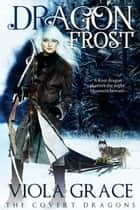 Dragon Frost ebook by