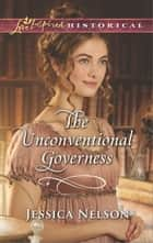 The Unconventional Governess ebook by Jessica Nelson