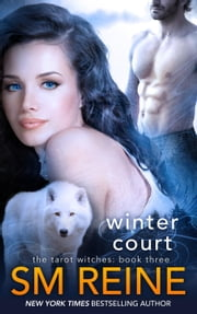 Winter Court - Tarot Witches, #3 ebook by SM Reine