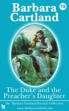 19 The Duke & The Preachers Daughter ebook by Barbara Cartland