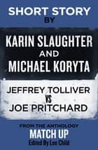 Short Story ebook by Karin Slaughter, Michael Kortya