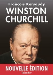 Winston Churchill ebook by François Kersaudy