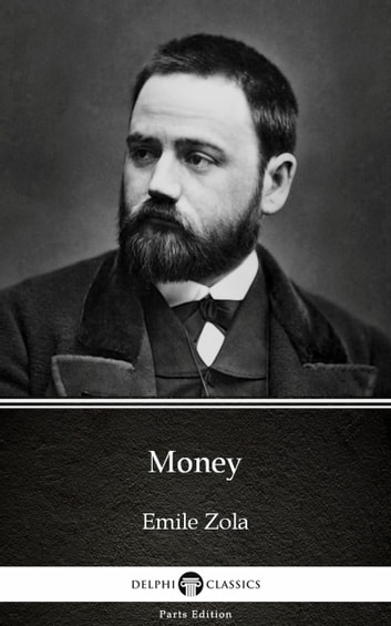 Money by Emile Zola (Illustrated) ebook by Emile Zola
