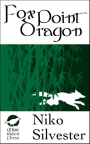 Fox Point Dragon ebook by Niko Silvester