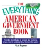 The Everything American Government Book ebook by Nick Ragone