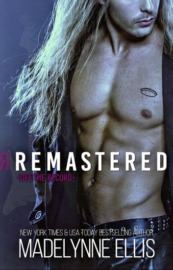 Remastered - Off the Record, #1 ebook by Madelynne Ellis