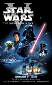 The Empire Strikes Back: Star Wars: Episode V ebook by Donald F. Glut