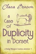 A Case of Duplicity in Dorset ebook by