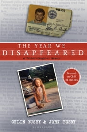 The Year We Disappeared - A Father - Daughter Memoir ebook by Kobo.Web.Store.Products.Fields.ContributorFieldViewModel