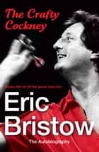 Eric Bristow: The Autobiography ebook by Eric Bristow