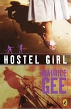 Hostel Girl ebook by Maurice Gee