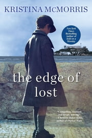 The Edge of Lost ebook by Kristina McMorris