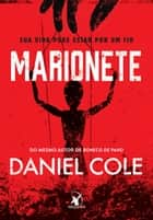 Marionete eBook by Daniel Cole
