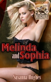 Melinda and Sophia: A career of bondage and submission ebook by Susanna Hughes
