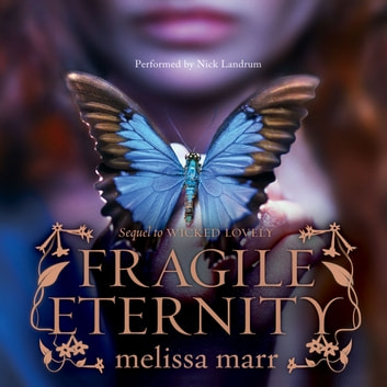 Fragile Eternity audiobook by Melissa Marr