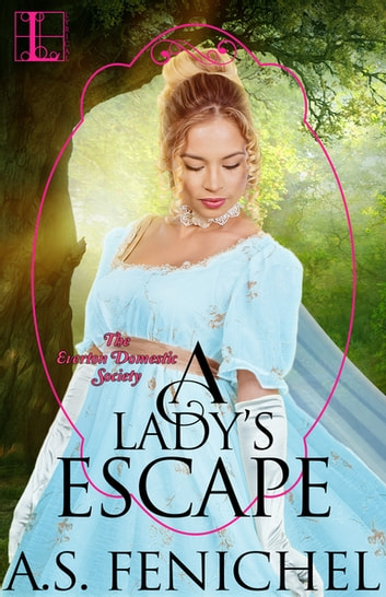 A Lady's Escape ekitaplar by A.S. Fenichel
