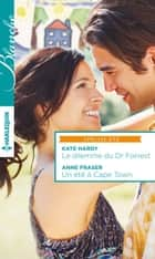 Le dilemme du Dr Forrest - Un été à Cape Town ebook by Kate Hardy, Anne Fraser