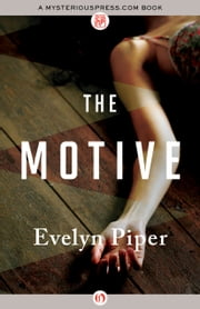 The Motive ebook by Evelyn Piper