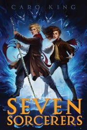Seven Sorcerers ebook by Caro King