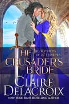 The Crusader's Bride - A Medieval Romance ebook by