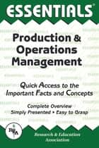Production & Operations Management Essentials ebook by Sai Kolli, Ph.D.