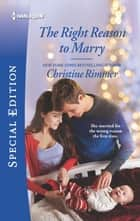 The Right Reason to Marry ebook by Christine Rimmer