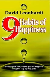 9 Habits of Happiness ebook by David Leonhardt