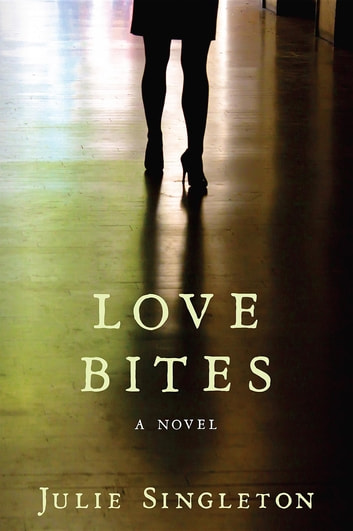 Love Bites ebook by Julie Singleton