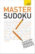 Master Sudoku: Teach Yourself ebook by James Pitts
