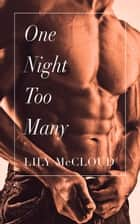 One Night Too Many ebook by Lily McCloud