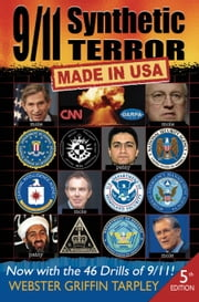 9/11 Synthetic Terror: Made in USA, 5th edition ebook by Webster Griffin Tarpley