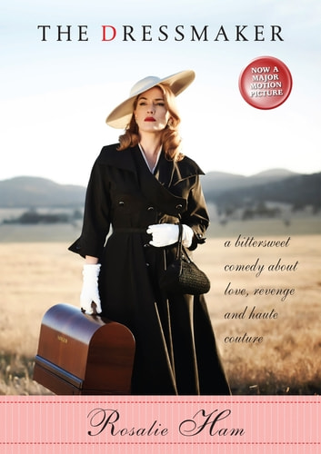 The Dressmaker ebook by Rosalie Ham