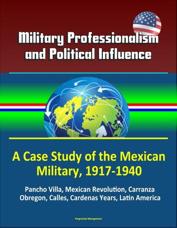 a study of the mexican revolution The mexican revolution was a period of instability and civil war in mexico which began with popular objection to dictator porfirio diaz in 1910 and ended with the institutional revolutionary party (pri) in control of mexico in the.