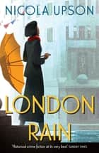London Rain ebook by Nicola Upson