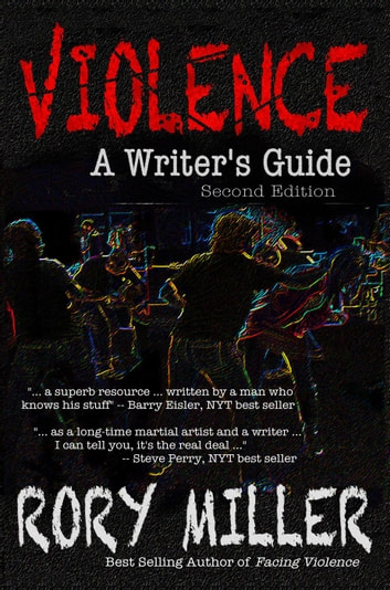 Violence A Writers Guide Second Edition Ebook By Rory Miller