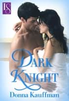 Dark Knight ebook by Donna Kauffman
