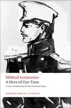 A Hero of Our Time ebook by Mikhail Lermontov, Nicolas Pasternak Slater, Andrew Kahn