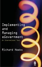 Implementing and Managing eGovernment ebook by Prof Richard Heeks