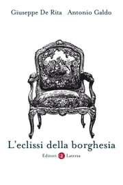 L'eclissi della borghesia ebook by Kobo.Web.Store.Products.Fields.ContributorFieldViewModel