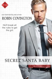 Secret Santa Baby ebook by Robin Covington