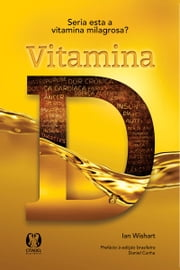 Vitamina D ebook by Ian Wishart