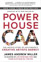 Powerhouse - The Untold Story of Hollywood's Creative Artists Agency ebook by James Miller