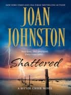 Shattered eBook by Joan Johnston