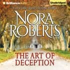 Art of Deception, The audiobook by Nora Roberts
