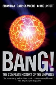 Bang! ebook by Patrick Moore,Brian May,Chris Lintontt