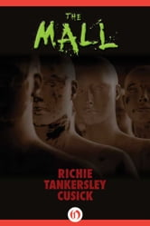 The Mall ebook by Richie Tankersley Cusick