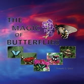 The Magic of Butterflies ebook by Richard K. Glock